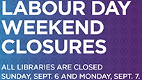 All Libraries Closed for Labour Day