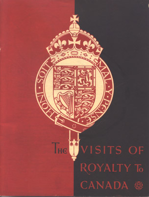 "Booklet - ""The Visits of Royalty to Canada"""