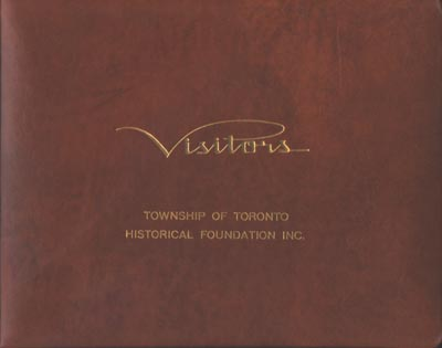 Visitors - Township of Toronto, Historical Coundation Inc.