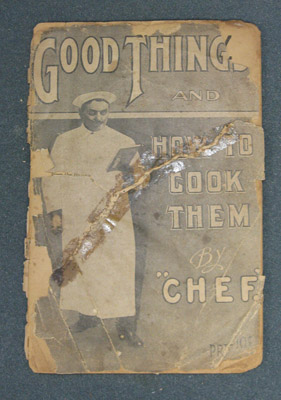 Booklet- Good Things and How to Cook Them by Chef