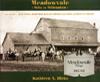 Meadowvale: Mills to Millennium