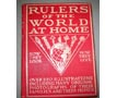"Book - ""Rulers of the World at Home: How They Look and How They Live"""