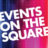 Free Events on the Square