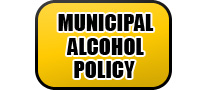 Muncipal Alcohol Policy
