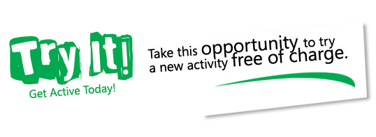 Try It! Take this opportunity to try a new activity free of charge.