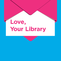 Open envelope with card that reads Love, Your LIbrary