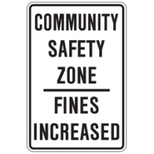 Traffic sign that reads community safety zone fines increased
